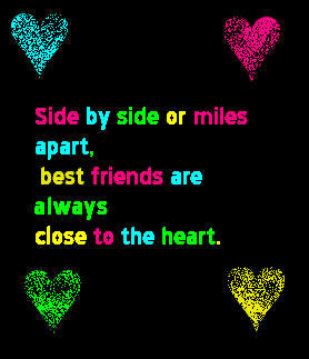 Best friends are always close to heart