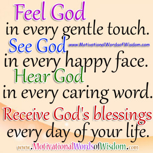 ... God in every caring word. Receive God's blessings every day of your
