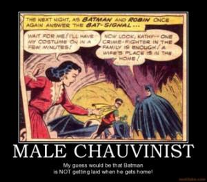 male chauvinist quotes quotesgram