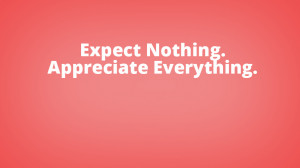 Expect Nothing Quotes