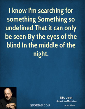 Searching For Something Quotes