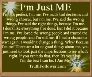 Just ME, Being Myself Quotes