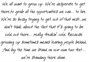... growing up quote 2 change and growing up growing up quotes for girls