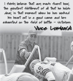 Vince lombardi, quotes, sayings, man, victory, work hard