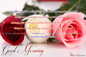 SMS, Good Morning Wishes, Good Morning Messages, Gud Moring Quotes ...
