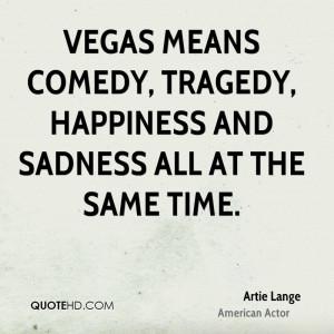 Artie Lange Happiness Quotes