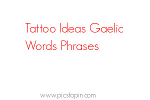 pin tattoo ideas gaelic words phrases picture to pinterest