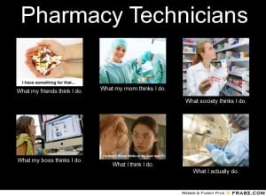 Pharmacy Technician Funny Quotes
