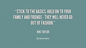 quote-Niki-Taylor-stick-to-the-basics-hold-on-to-33279.png