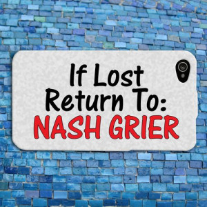 Funny Nash Grier Quote iPhone Case Cute Phone Cover Custom iPhone 4 4S ...