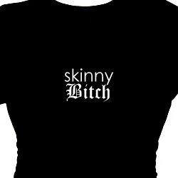 , Skinny Bitch Women's Sexy Tee Apparel, Quotes Tee Shirt, Sayings ...