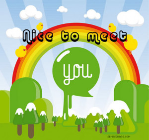 Nice To Meet You - Pictures, Greetings and Images for Facebook