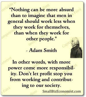 quoted from the the wealth of nations 1776 by adam smith