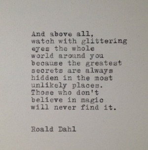 dont-believe-in-magic-roald-dahl-quotes-sayings-pictures.jpg