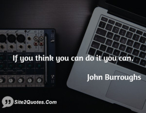 Motivational Quotes - John Burroughs