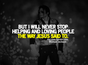 hqlines, life, love, michael jackson, quotes, sayings