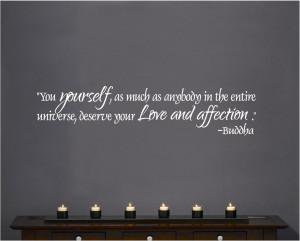 ... Wall Decal Art Saying Decor Buddha you yourself deserve love affection