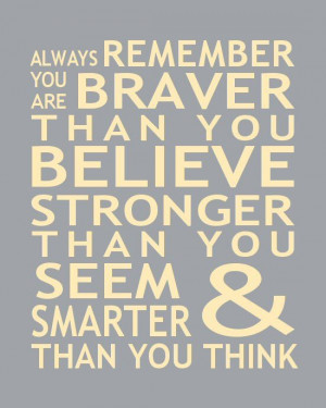 Print Christopher Robin Pooh Quote Braver Than You Believe Stronger ...