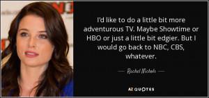50 Best Rachel Nichols Quotes Page - 3 | A-Z Quotes