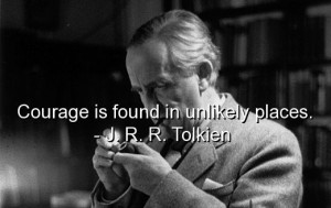 ... com/wp-content/uploads/2013/01/jrr-tolkien-quotes-sayings-courage.jpg