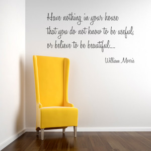 Tags: wall quotes > Wall Sticker Quotes > william morris
