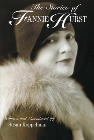 "Start by marking ""The Stories of Fannie Hurst"" as Want to Read:"