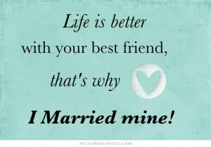 my wife my best friend quotes
