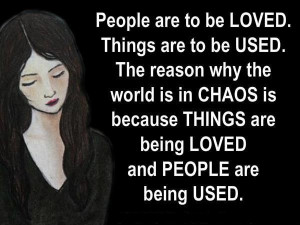 Quotes About Being Used And people are being used.