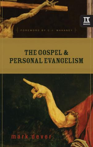 ... and Personal Evangelism, bible, bible study, gospel, bible verses
