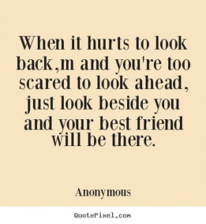Quotes About Being Hurt By Your Best Friend Quotes About Hurting A...