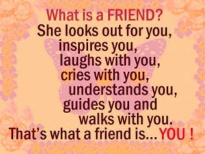 What Is a Friend! ~ Friendship Quote