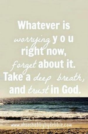 Don't worry, Trust in God!