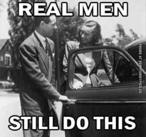 Funny Picture - Real men still do this - Open doors for ladies