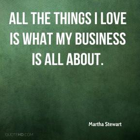 martha-stewart-martha-stewart-all-the-things-i-love-is-what-my.jpg