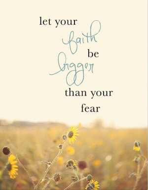 ... Quotes, Fear Quotes, Inspiration Faith Quotes, God Quotes Tattoo