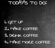 ... to do quotes quote coffee morning funny quotes humor coffee quotes
