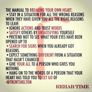 Stop breaking your own heart #REHAB TIME
