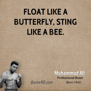 float like a butterfly sting like a bee muhammad ali
