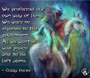 May the great spirit rest with Crazy Horse and all his people who seek ...