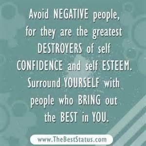 Avoid negative people ...