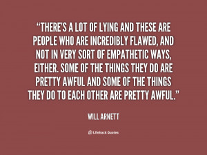 quote-Will-Arnett-theres-a-lot-of-lying-and-these-61530.png
