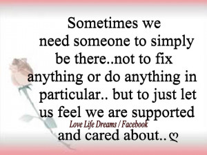 ... particular, but to just let us feel we are supported and cared about