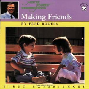 Making Friends (Mr. Roger...