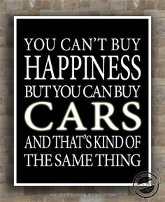 Car, Inspirational, Quotes Poster, Can't buy Happiness, racing, NASCAR ...