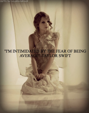 ... taylor swift quotes quotes celeb quotes celebrity quotes inspiring