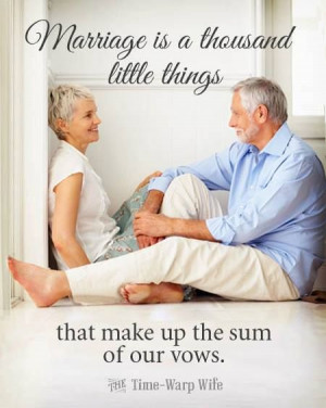 thousand little things ~ Marriage ~ Time Warp Wife