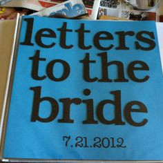 Get Ready, Brides Writing, Cute Ideas, A Letters, Bridal Shower ...