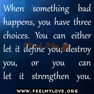 ... advice emotion that making bad choices quotes to our countrys are