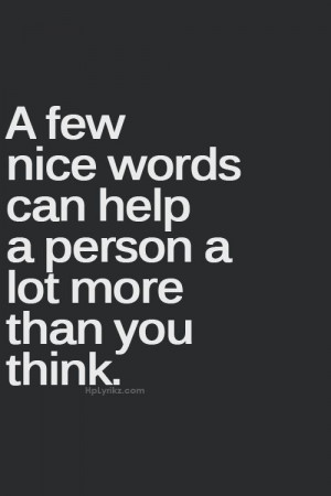 Few Nice Words Pictures, Photos, and Images for Facebook, Tumblr ...