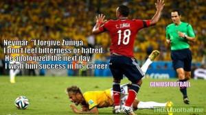 Neymar quote on Zuniga ... #RESPECT